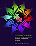 img - for Experiential Activities for Teaching Career Counseling Classes and Facilitating Career Groups book / textbook / text book