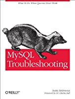 MySQL Troubleshooting: What To Do When Queries Don`t Work ebook download