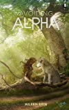 Avoiding Alpha: Volume 2 (Alpha Girl)