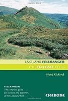 The Central Fells (Lakeland Fellranger), Mark Richards