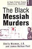 img - for The Black Messiah Murders (The Case Adventures of Sam Cohen, JD) book / textbook / text book