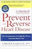 Prevent and Reverse Heart Disease: The Revolutionary, Scientifically Proven, Nutrition-Based Cure deals and discounts