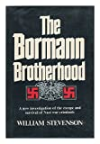 The Bormann brotherhood (0151135908) by Stevenson, William