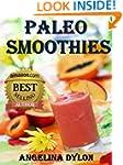 Paleo Smoothies: Recipes to Energize...