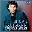 Jonas Kaufmann - 50 Great Arias