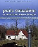 echange, troc Frédéric Loyau - Puits canadien et ventilation basse énergie : Principe et réalisation