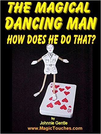 THE MAGICAL DANCING MAN - How Does He Do That?: Magic Trick with a difference. How to make the Magic Dancing Man and a Magical Dancing Emu (Amazing Magic tricks Book 1)