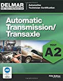 ASE Test Preparation - A2 Automatic Transmissions and Transaxles