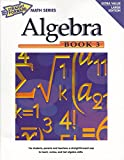 Algebra, Book 3 (Straight Forward Math Series) (Straight Forward Large Edition)