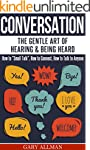 Conversation: The Gentle Art Of Heari...