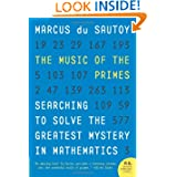 The Music of the Primes: Searching to Solve the Greatest Mystery in Mathematics by Marcus du Sautoy