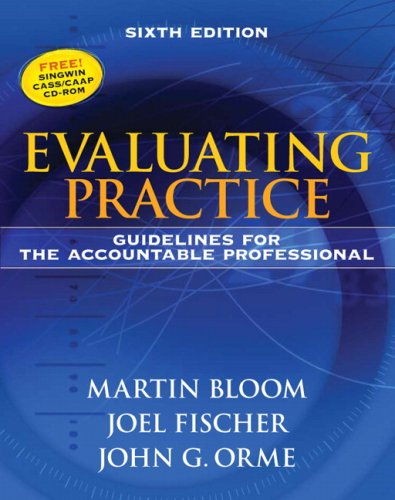 Evaluating Practice: Guidelines for the Accountable...