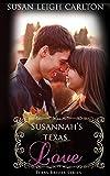 Susannahs Texas Love (New Mail Order Brides Book 15)