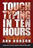 img - for Touch Typing in Ten Hours by Ann Dobson (2009-08-15) book / textbook / text book