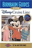 Birnbaum Guides 2009 Disney Cruise Line (Birnbaum's Disney Cruise Line)