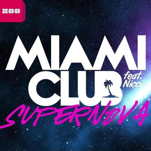 Miami Club Feat. Nicci-Supernova Incl R.I.O. Remix-WEB-2012-UKHx