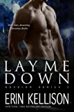 Lay Me Down: Reveler Series 2
