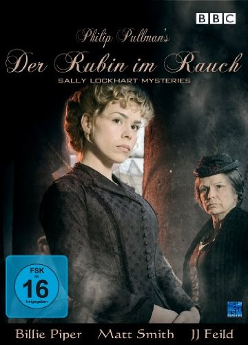 Philip Pullman`s Der Rubin im Rauch - The Sally Lockhart Mysteries