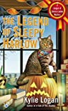 The Legend of Sleepy Harlow (League of Literary Ladies, Band 3)