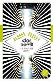 Buchinformationen und Rezensionen zu Schöne Neue Welt: Ein Roman der Zukunft (Fischer Klassik) von Aldous Huxley