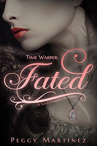 Time Warper: Fated (A Sage Hannigan Novel Book 1) PDF