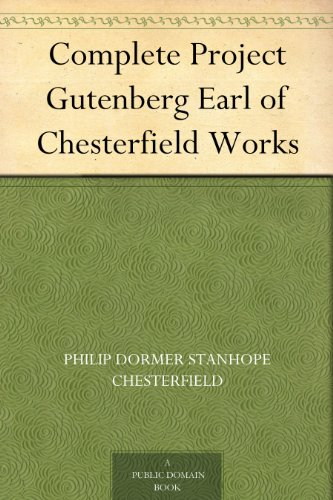 complete-project-gutenberg-earl-of-chesterfield-works-english-edition