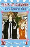 echange, troc Yuki Nakaji - Le grand amour de Vénus, Tome 10 :