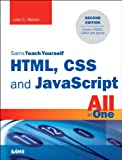 Julie C. Meloni HTML, CSS, and JavaScript All in One, Sams Teach Yourself: Covering HTML5, CSS3, and jQuery