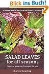 Salad Leaves for All Seasons: Organic...