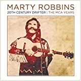 20TH CENTURY DRIFTER, MCA YEARS Marty Robbins