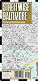 Streetwise Baltimore Map - Laminated City Center Street Map of Baltimore, Maryland - Folding pocket size travel map with light rail & metro
