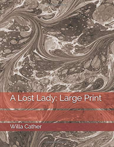 A Lost Lady Large Print [Cather, Willa] (Tapa Blanda)