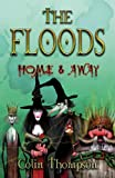 Home & Away (Floods) Colin Thompson