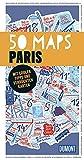 50 Maps Paris - Mit coolen Tipps und verrückten Karten