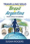 Brazil and Argentina: From Jungle to...