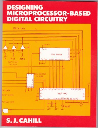 Designing Microprocessor-based Digital Circuitry