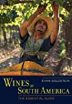 Wines of South America: The Essential...