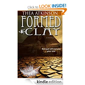 Formed of Clay (a new adult novella of betrayal in ancient Egypt)