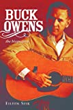 img - for Buck Owens: The Biography book / textbook / text book