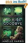 No Kiss Goodbye (English Edition)