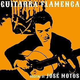 josé motos from the album guitarra flamenca recital de josé motos