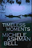 img - for Timeless Moments: A Novel book / textbook / text book