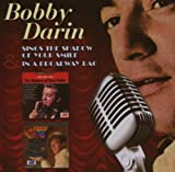 Bobby Darin Sings The Shadow Of Your Smile/In A Broadway Bag