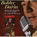 Sings The Shadow Of Your Smile/In A Broadway Bagby Bobby Darin