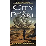 City of Pearl ~ Karen Traviss