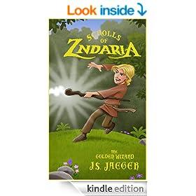 Scrolls of Zndaria: The Golden Wizard (Scroll 1)