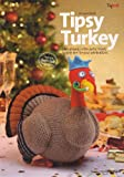 Alan Dart Christmas Tipsy Turkey Toy designed by Alan Dart Knitting Pattern: Measurements 10