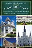 Image de Hallowed Halls of Greater New Orleans:: Historic Churches, Cathedrals and Sanctuaries (Landmarks)