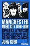 echange, troc John Robb - Manchester Music City