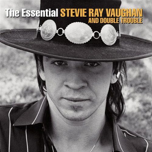 Stevie Ray Vaughan - The Essential Stevie Ray Vaughan And Double Trouble (Disc 1) - Zortam Music